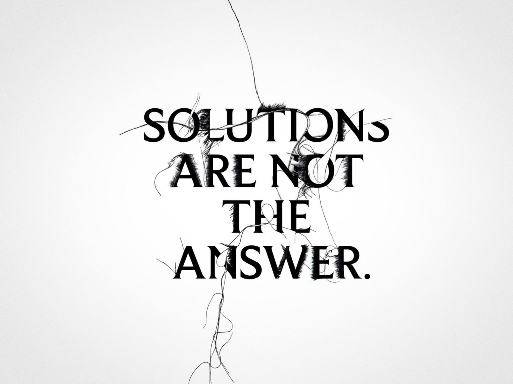 Craig Ward - Solutions Are Not The Answer